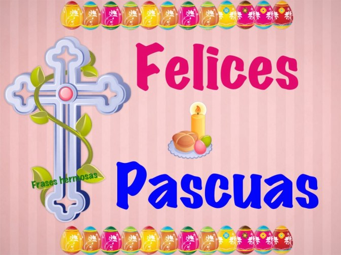 Felices Pascuas 2013